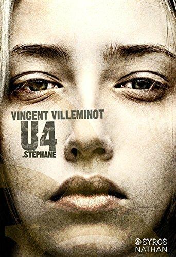 U4 : STEPHANE de Vincent Villeminot