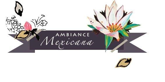 etiquette-ambiance mexicana