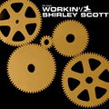 Shirley Scott - 1958 - Workin' (Prestige)