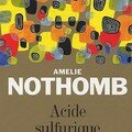 Acide Sulfurique ; Amlie Nothomb