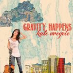 kate_voegele_gravity_happens