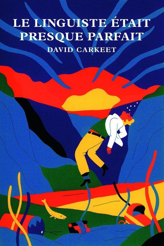 Le-linguiste-était-presque-parfait-de-David-Carkeet