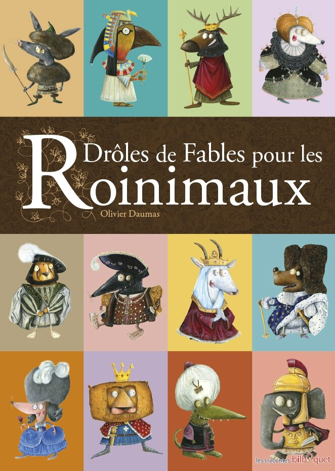 """Couve finale de """"Drôle de Fables pour les Roinimaux"""". Final cover"""