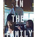 In the family, film méconnu mais vrai chef d'oeuvre sur la famille..