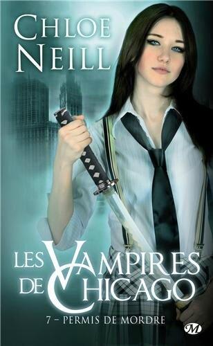 Vampires de Chicago T7, Chloé Neill