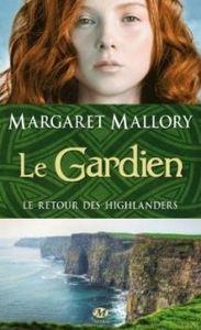 Margaret mallory le retour des highlanders_le gardien