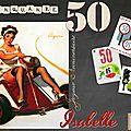 Joyeux anniversaire 'isabelle' : 50ans...