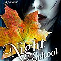 Night school (heritage, tome 2), c.j daugherty