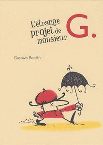 L__trange_projet_de_monsieur_G