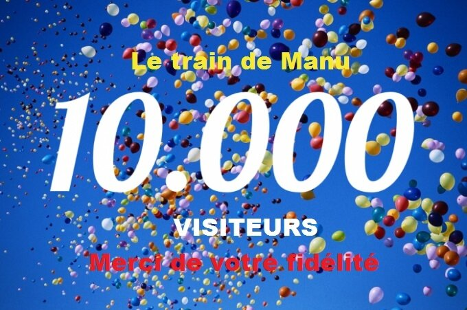 le_train_de_manu_10000_visiteurs_merci