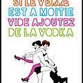 Si le verre est à moitié vide ajoutez de la vodka - marion michau - editions albin michel