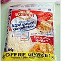 J'ai testé pour vous: le râpé spécial congélation président et la sauce pizza zapetti, champignons, olives, origan.....