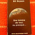 Une histoire de tout, ou presque... - bill bryson