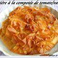 Tourtiere à la compotee de tomates rouges ( dessert )