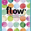 Flow : revue de presse des 3 premiers numéros
