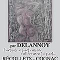 Verso, par delannoy, l'artiste à part entière entièrement à part ! cognac, avril-mai 2014