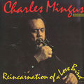 Charles Mingus - 1960 - Reincarnation Of A Love Bird (Candid)