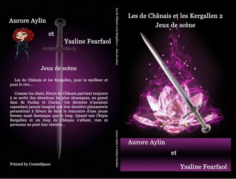 Les de Chânais et les Kergallen 2 : jeux de scène (Aurore Aylin et Ysaline Fearfaol)