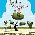 Le jardin voyageur