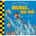 Micmac à new york, fanny joly/laurent audouin