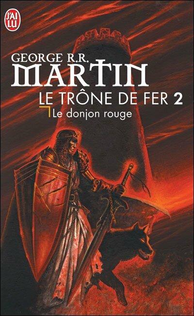 Le trône de fer 2 le donjon rouge