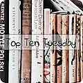 Top ten tuesday # 84