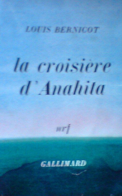 La Croisière d 'ANAHITA , Louis Bernicot ...