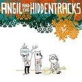 Angil & the hiddentracks