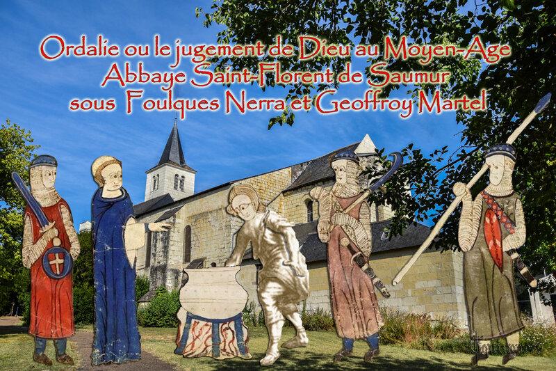 Ordalie ou le jugement de Dieu au moyen-Age (Abbaye Saint-Florent de Saumur sous Foulques Nerra et Geoffroy Martel)
