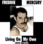 Freddie_Mercury_Living_On_My_Own_a
