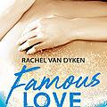 Famous love tome & : lincoln de rachel van dyken