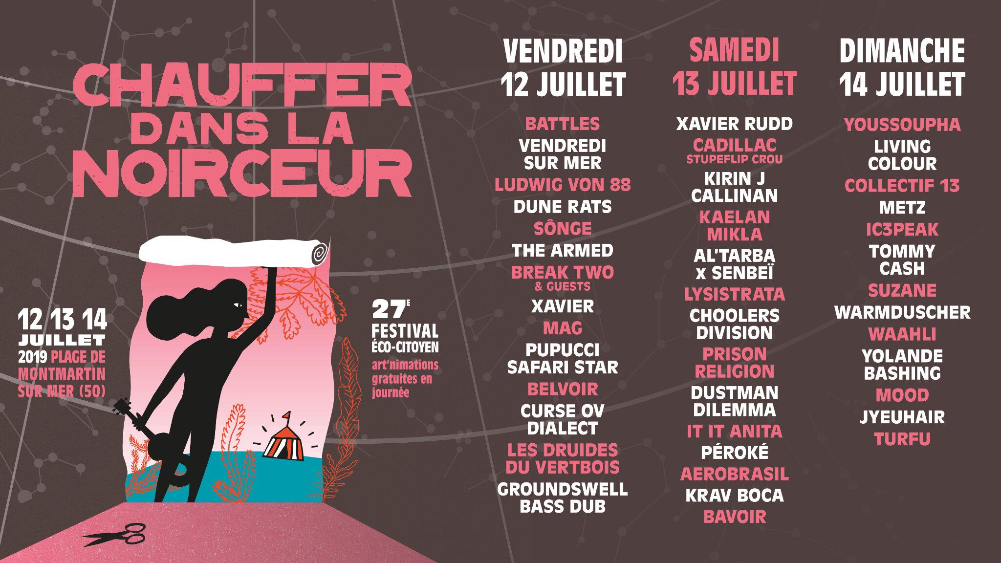 la rupture au coeur du 27ème festival Chauffer dans la Noirceur • du 12 au 14 juillet 2019 à la plage de Montmartin-sur-mer (50)