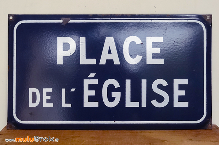 PLAQUE-EMAILLEE-PLACE-EGLISE-1-muluBrok-Brocante