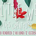 La little week des créateurs revient...