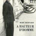 Marc Bernard, A hauteur d'homme