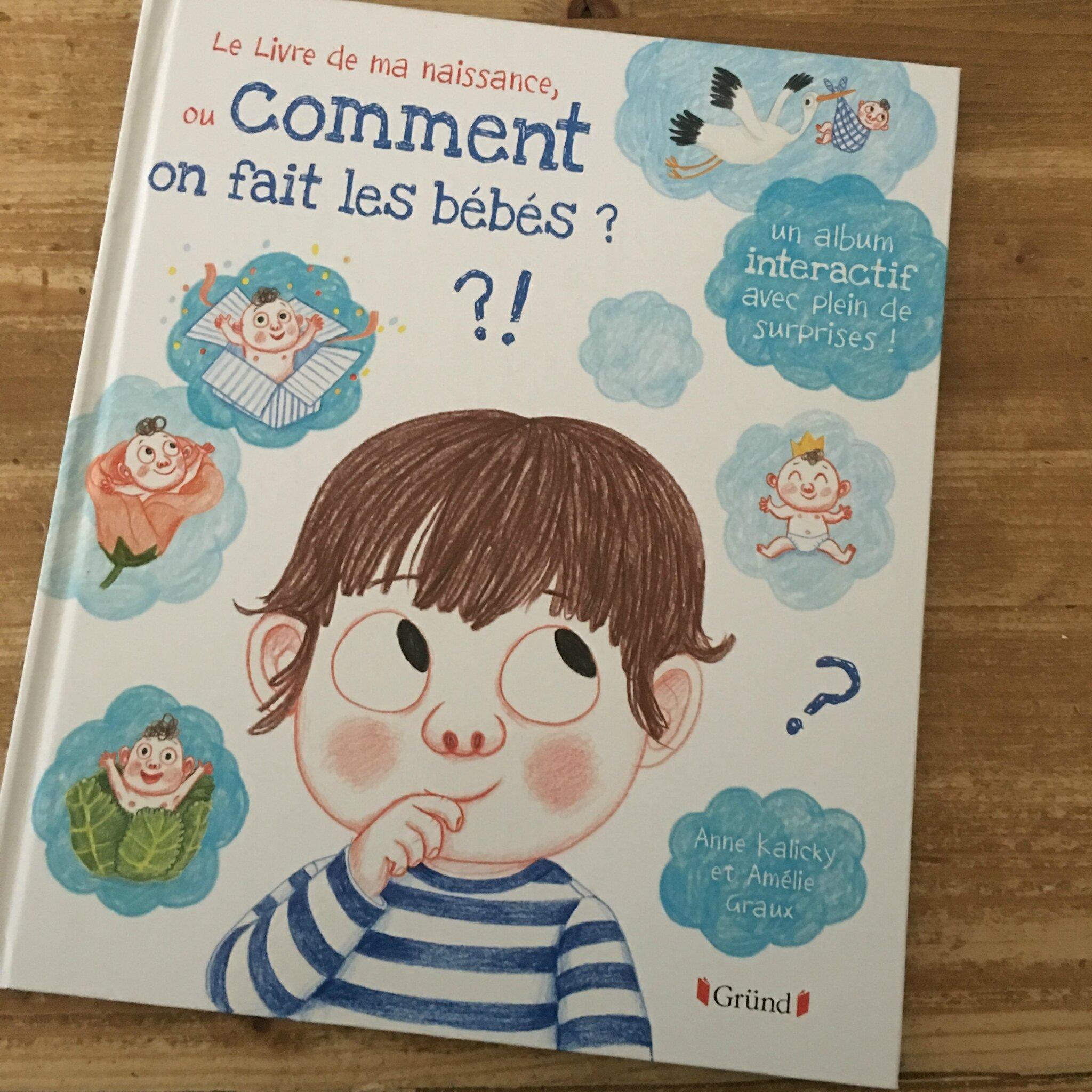 Le Livre De Ma Naissance Ou Comment On Fait Les Bebes