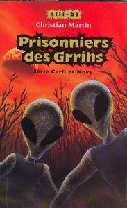 prisonniers des grrihs