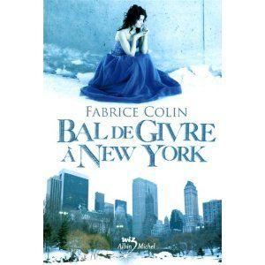 Bal_de_givre___New_York_Fabrice_Colin_Lectures_de_Liliba