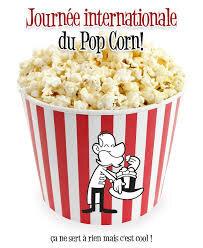 """Résultat de recherche d'images pour """"journée internationale du pop corn"""""""