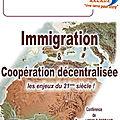 Immigration et coopération décentralisée, les enjeux du xxième siècle