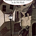 L'étrange cas du docteur jekyll et de mr hyde (the strange case of dr. jekyll and mister hyde) - robert louis stevenson