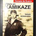 39-45 carnets de guerre : j'étais un kamikaze - yasuo kuwahara
