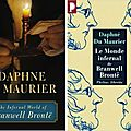 The infernal world of branwell bronte, de daphne du maurier