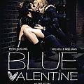 Blue Valentine (8 Août 2011)