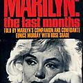 Marilyn: the last months