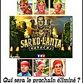 Sarko-lanta : qui sera le prochain éliminé ?