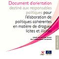 Document d'orientation destiné aux responsables politiques pour l'élaboration de politiques cohérentes en matière de drogues