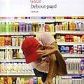 Debout-payé, gauz ~ rentré littéraire 2014