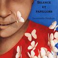 Silence et papillons, écrit par emmanuelle delafraye