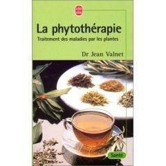 La Phytothérapie - Dr Valnet